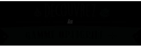 Optigrill+ : 4 niveaux de température en mode manuel